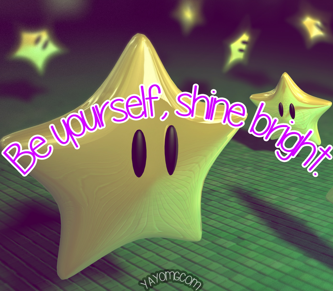 Be Yourself Shine Bright