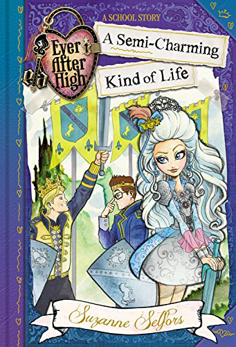 Semi Charming Kind of Life - Ever After High