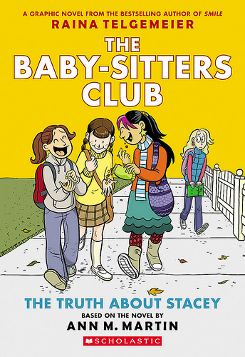 The Truth About Stacey - The Baby-Sitters Club Graphic Novel - Book 2