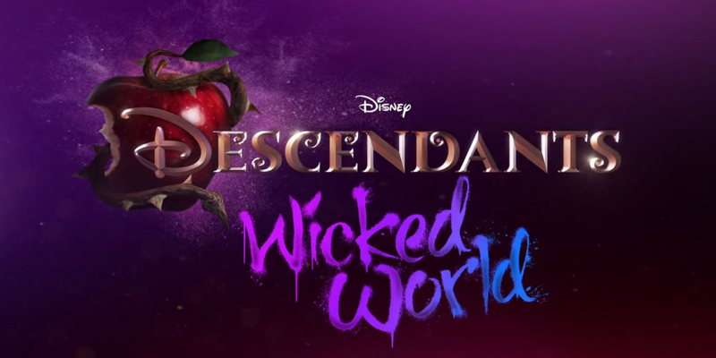 Descendants: Wicked World - Disney Channel