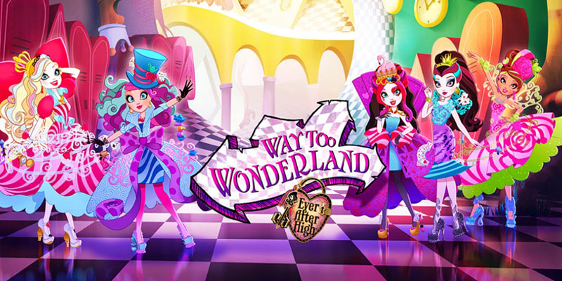 Way too Wonderland - Ever After High