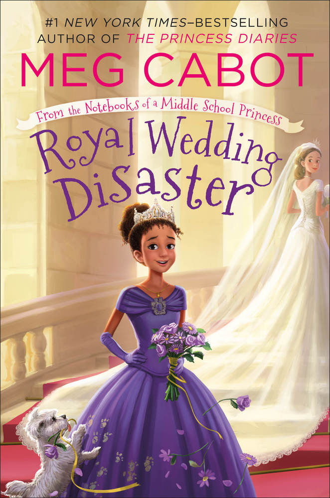 Royal Wedding Disaster - From the Notebooks of a Middle School Princess