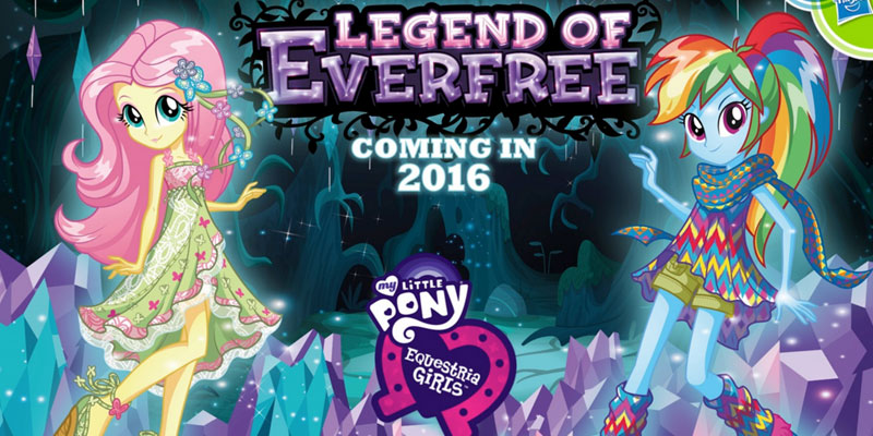 Equestria Girls: Legend of Everfree