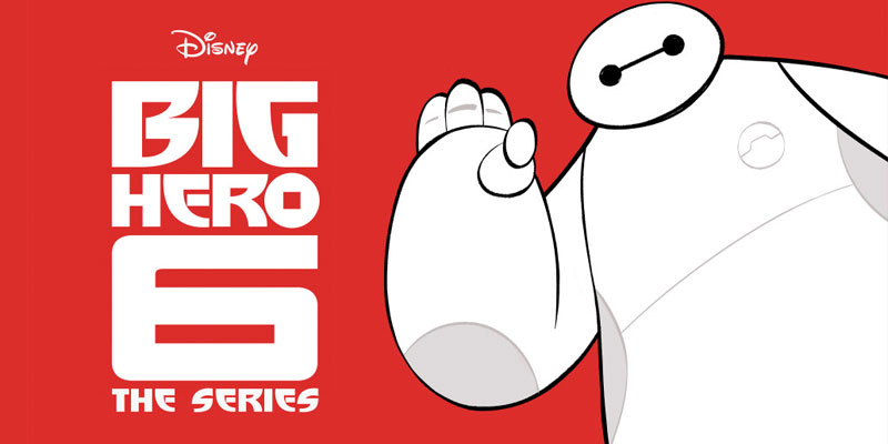 Big Hero 6 Animated Series - Disney XD