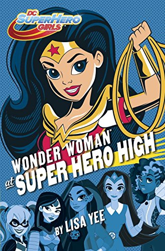 Wonder Woman at Super Hero High - DC Super Hero Girls