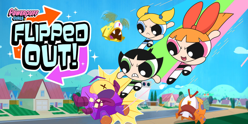 The Powerpuff Girls: Flipped Out