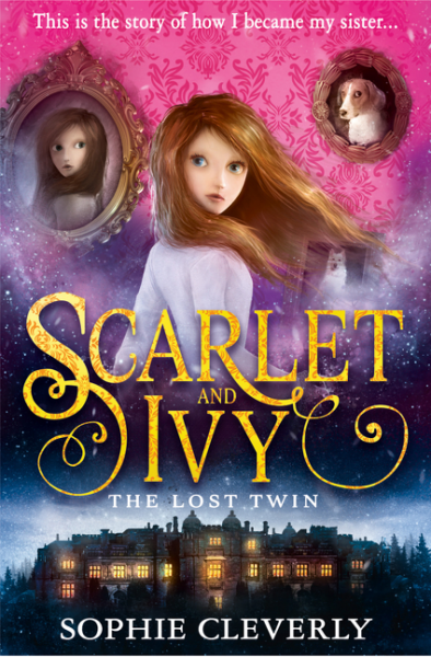 The Lost Twin - Scarlet & Ivy - Sophie Cleverly
