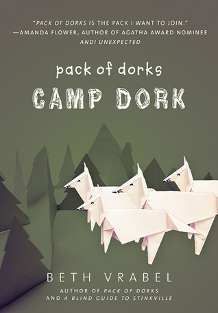 Pack of Dorks: Camp Dork - Books to Bring to Camp