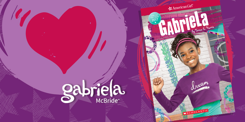Gabriela McBride American Girl - Girl of the Year 2017