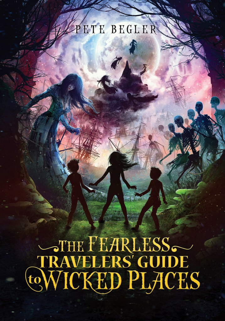The Fearless Travelers' Guide to Wicked Places - Pete Begler