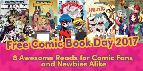 8 Free Comic Book Day 2017 Reads We're Excited For