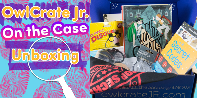 OwlCrate Jr. - May 2017 On the Case Box