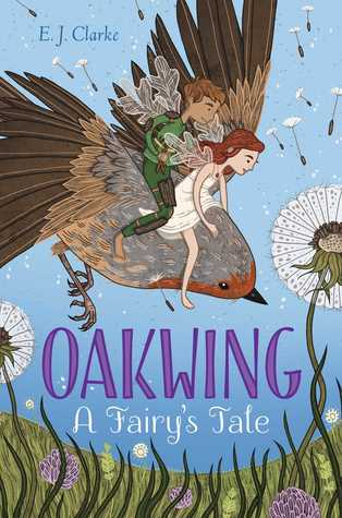 YAYBOOKS! May 2017 Roundup - Oakwing: A Fairy's Tale