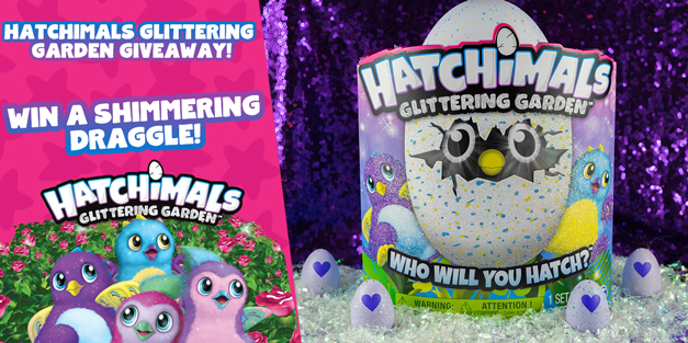 Hatchimals Glittering Garden Giveaway