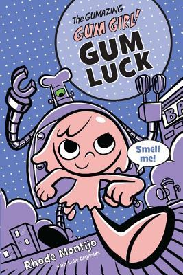 YAYBOOKS! June 2017 Roundup - The Gumazing Gum Girl: Gum Luck