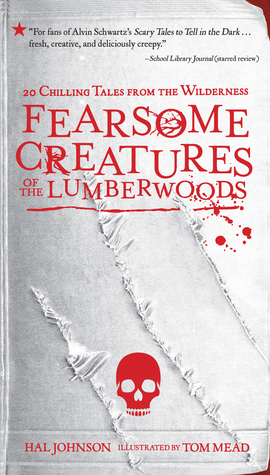 YAYBOOKS! August 2017 Roundup - Fearsome Creatures of the Lumberwoods