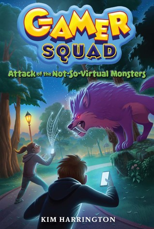 YAYBOOKS! August 2017 Roundup - Gamer Squad: Attack of the Not-So Virtual Monsters