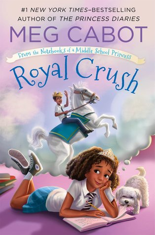YAYBOOKS! August 2017 Roundup - From the Notebooks of a Middle School Princess: Royal Crush