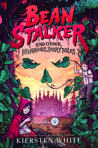 YAYBOOKS! June 2017 Roundup - Bean Stalker: and Other Hilarious Scary Tales