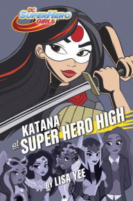 YAYBOOKS! June 2017 Roundup - Katana at Super Hero High