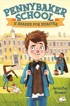 YAYBOOKS! June 2017 Roundup - Pennybaker School is Headed for Disaster