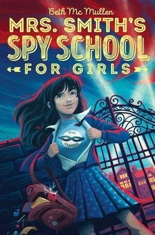 YAYBOOKS! June 2017 Roundup - Mrs. Smith's Spy School for Girls