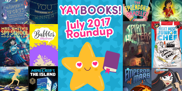 YAYBOOKS! July 2017 Roundup