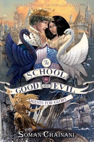 YAYBOOKS! September 2017 Roundup - The School for Good and Evil: Quests for Glory