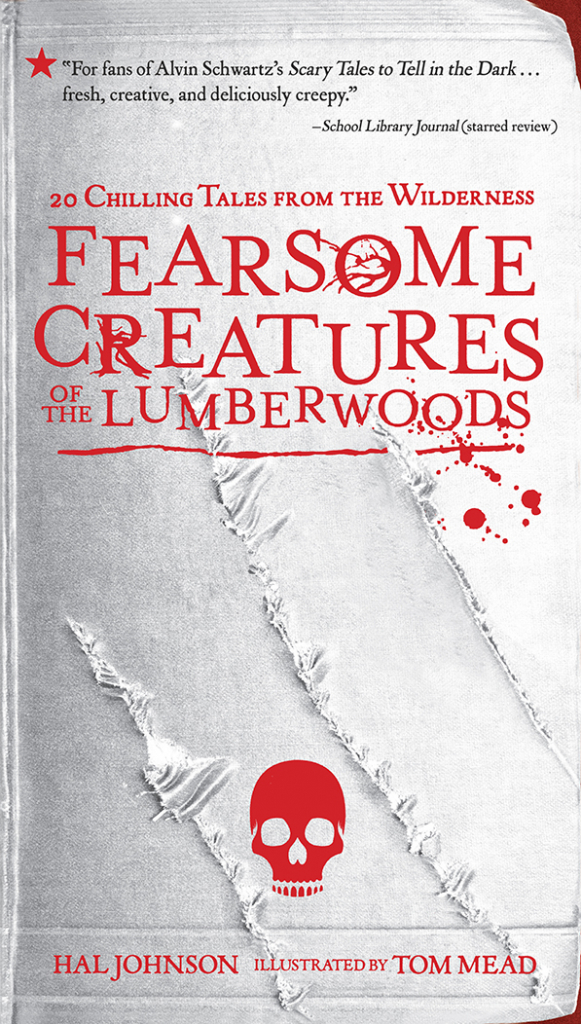 Halloween Reads: Fearsome Creatures of the Lumberwoods
