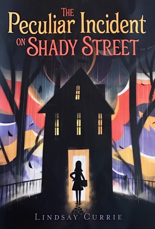 YAYBOOKS! October 2017 Roundup - The Peculiar Incident on Shady Street