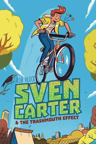 YAYBOOKS! October 2017 Roundup - Sven Carter and the Trashmouth Effect