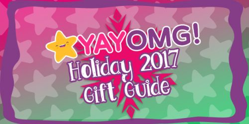 YAYOMG! Holiday 2017 Gift Guide