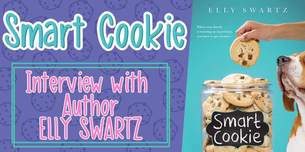 Smart Cookie - Elly Swartz Interview