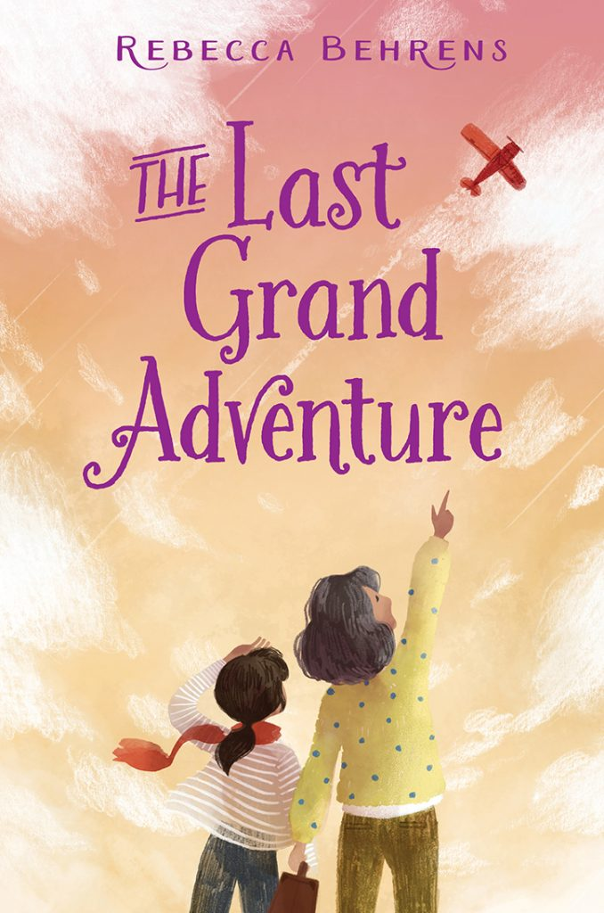 The Last Grand Adventure - Interview with Author Rebecca Behrens