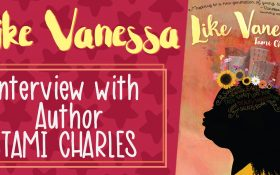 Like Vanessa - Interview with Author Tami Charles