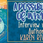 A Possibility of Whales - Interview with Author Karen Rivers