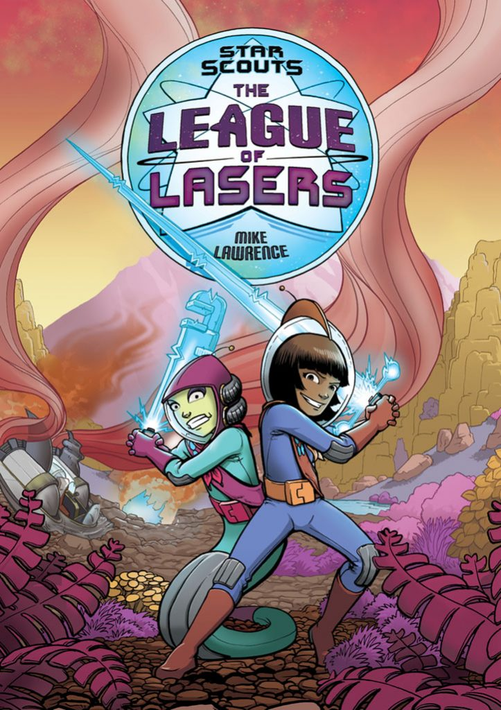 YAYBOOKS! March 2018 Roundup - Star Scouts: The League of Lasers