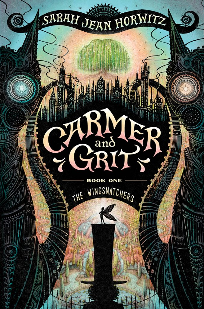 Carmer and Grit: The Wingsnatchers - Beyond the Pages with Sarah Jean Horwitz