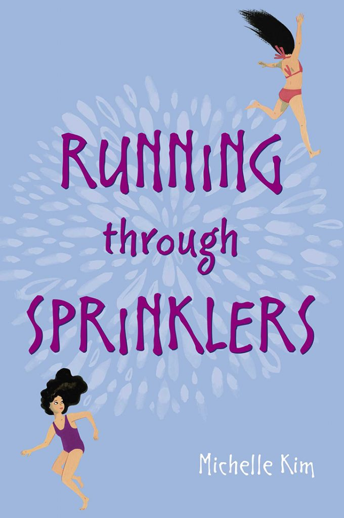 YAYBOOKS! April 2018 Roundup - Running Through Sprinklers