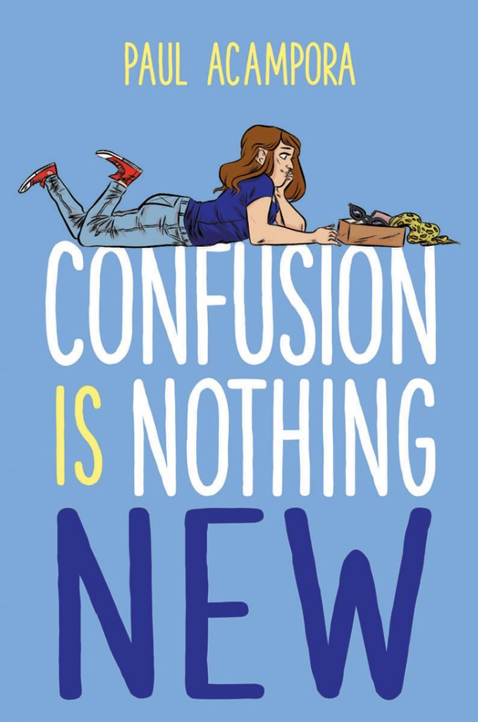 7 Mostly Musical Facts about Confusion is Nothing New with Author Paul Acampora