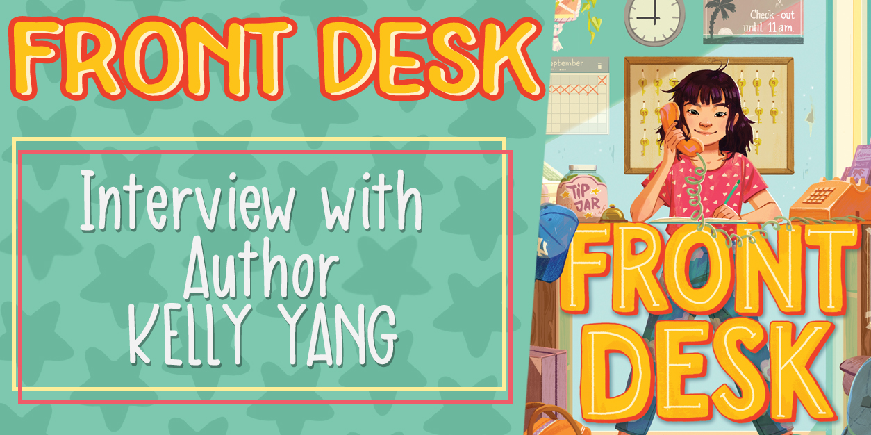 Front Desk - Interview with Author Kelly Yang