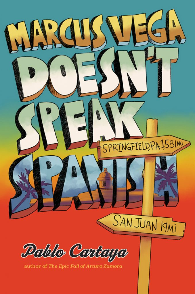 YAYBOOKS! August 2018 Roundup - Marcus Vega Doesn't Speak Spanish