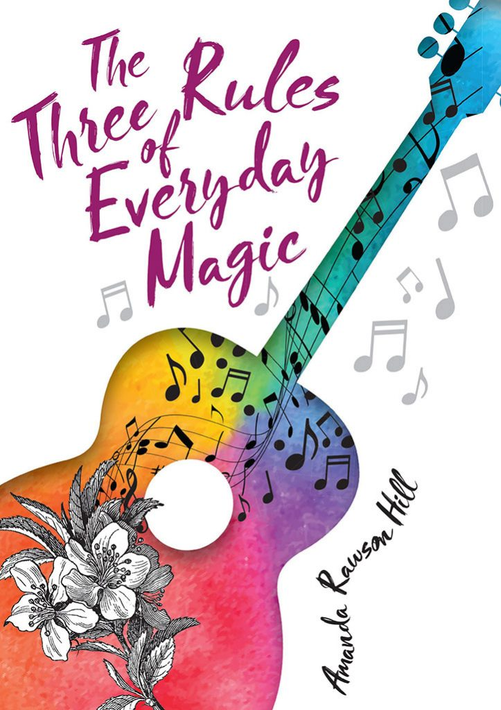 The Three Rules of Everyday Magic Fun Facts with Author Amanda Rawson Hill