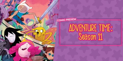 Adventure Time: Season 11 Brings a Wary Future and Familiar Faces