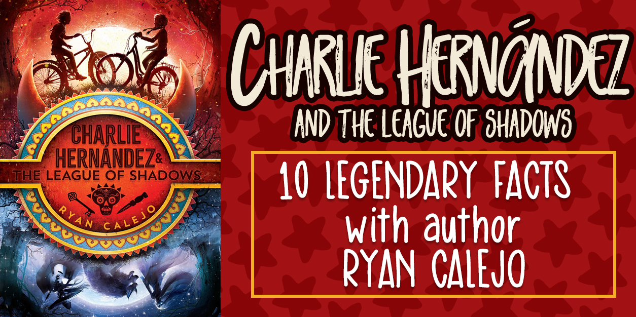 Charlie Hernández and the League of Shadows Fun Facts