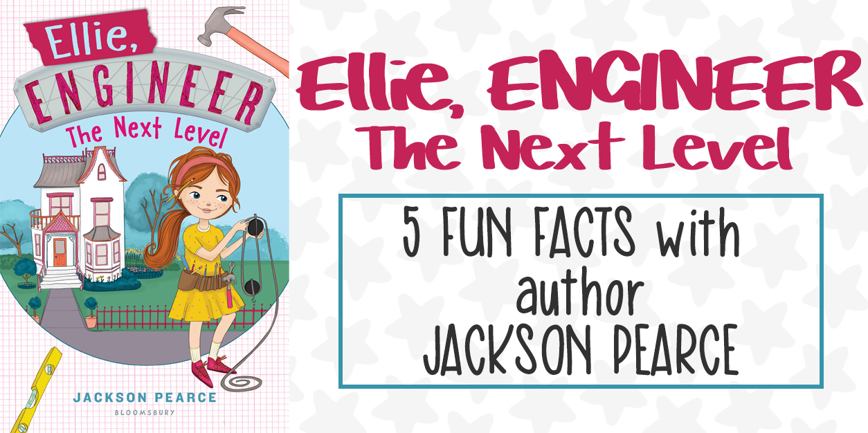 Ellie, Engineer: The Next Level Fun Facts