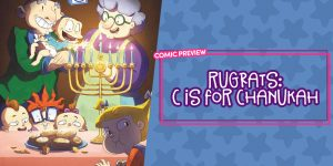 Rugrats: C is for Chanukah - Comic Preview