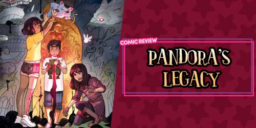 Pandora's Legacy: Thrilling Adventure, Mystical Creatures, and Family Secrets