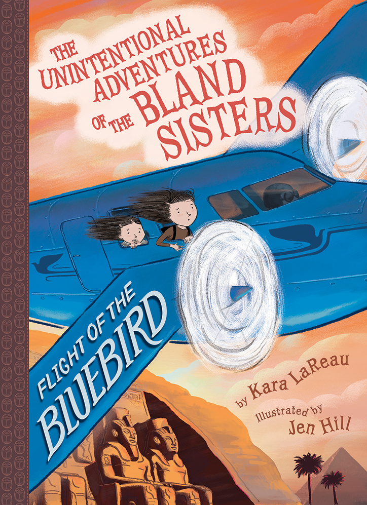 YAYBOOKS! January 2019 Roundup: The Unintentional Adventures of the Bland Sisters: flight of the Bluebird