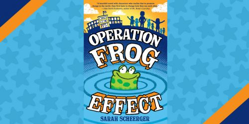 Operation Frog Effect: Interview with Author Sarah Scheerger